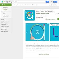 Io scrivo in stampatello - App su Google Play
