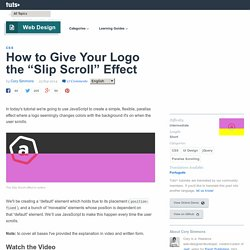 "How to Give Your Logo the ""Slip Scroll"" Effect"