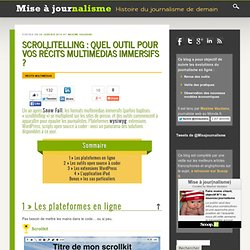 Scrollitelling : quel outil pour vos récits multimédias immersifs ?