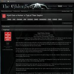 Hjalti Eats a Horker: a Tale of Tiber Septim - Elder Scrolls Lore