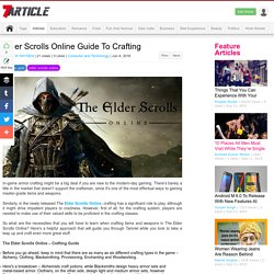 Elder Scrolls Online Guide To Crafting Article - SevenArticle.Com
