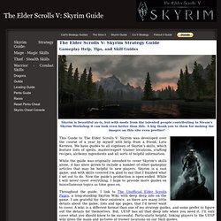Elder Scrolls V: Skyrim Guide: Gameplay Strategy Help and Skill Info