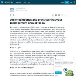 Agile techniques and practices that your management should follow