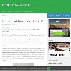 Scrumblr. Un tableau blanc collaboratif.