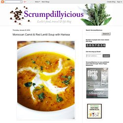 Scrumpdillyicious: Moroccan Carrot & Red Lentil Soup with Harissa