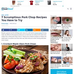 7 Scrumptious Pork Chop Recipes You Have to Try