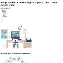Sculpt Media - Creative Digital Agency Dubai