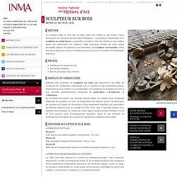 Sculpteur sur bois : Fiche métier Sculpteur sur bois, métier de Sculpteur sur bois - INMA