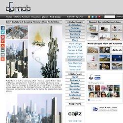 Sci-Fi Sculpture: 5 Amazing Miniature Metal Model Cities