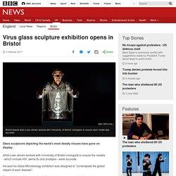 Virus glass sculpture exhibition opens in Bristol