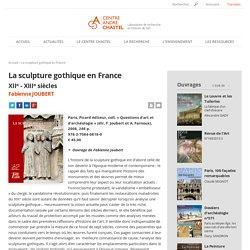 La sculpture gothique en France