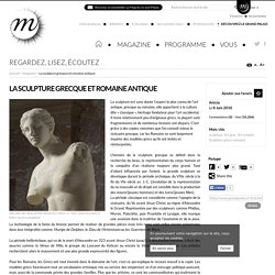 La sculpture grecque et romaine antique -Grand Palais