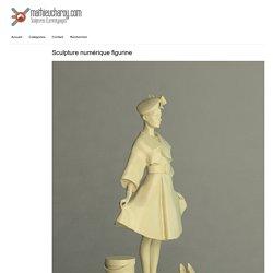 » Sculpture numérique figurine