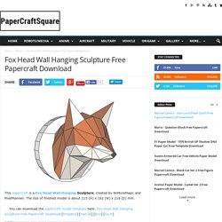 Fox Head Wall Hanging Sculpture Free Papercraft Download