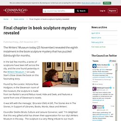 Final chapter in book sculpture mystery revealed - News centre - City of Edinburgh Council