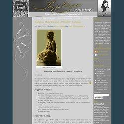 "Sculpture Mold Tutorial of ""Wealth"" Sculpture"