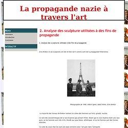 2. Analyse des sculpture utilisées à des fins de propagande - La propagande nazie à travers l'art