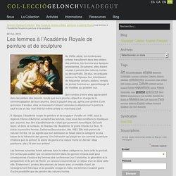Les femmes à l'Académie Royale de peinture et de sculpture - Gelonch-Viladegut Collection