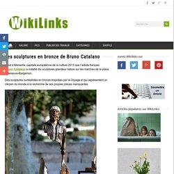 Les sculptures en bronze de Bruno Catalano