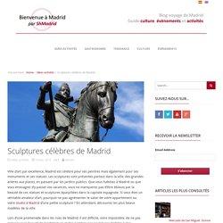 Sculptures célèbres de Madrid