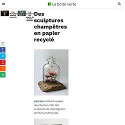 Des sculptures champêtres en papier recyclé