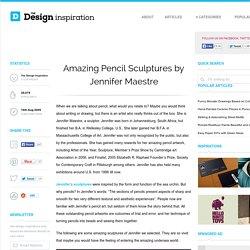 Sculptures en crayons - Jennifer Maestre