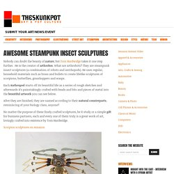 Awesome Steampunk Insect Sculptures