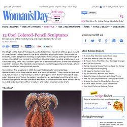 Colored Pencil Sculptures at WomansDay.com - Jennifer Maestre's Extreme Art