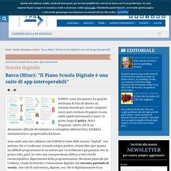 """Barca (Miur): """"Il Piano Scuola Digitale è una suite di app interoperabili"""""""