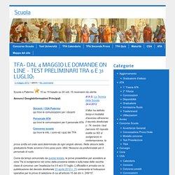 Scuola e TFA a Palermo » TFA- DAL 4 MAGGIO LE DOMANDE ON LINE – TEST PRELIMINARI TRA 6 E 31 LUGLIO