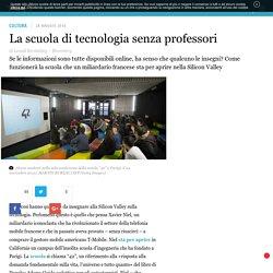 La scuola di tecnologia senza professori