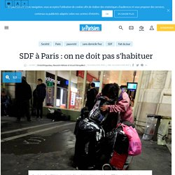 SDF à Paris : on ne doit pas s'habituer - Le Parisien