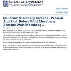 SDForum Visionary Awards - Present And Past: Before Walt Mossber