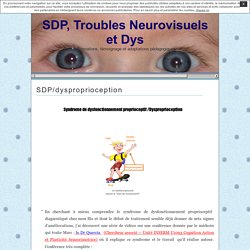 SDP/dysproprioception