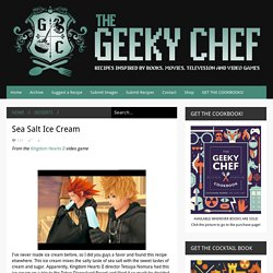 The Geeky Chef: Sea Salt Ice Cream