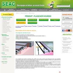 SEAC - Mise en oeuvre plancher hourdis