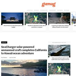 SeaCharger solar-powered unmanned craft completes California to Hawaii ocean adventure