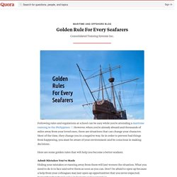 Golden Rule For Every Seafarers - Maritime and Offshore Blog - Quora