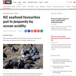 RNZ - seafood affected by ocean acidity