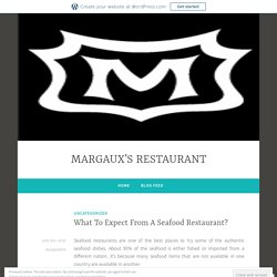 What To Expect From A Seafood Restaurant?