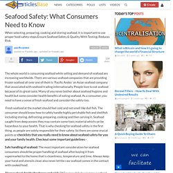 Seafood Safety: What Consumers Need to Know