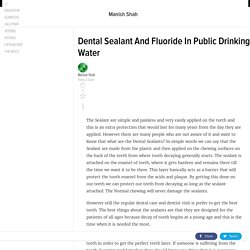 Dental Sealant And Fluoride In Public Drinking Water