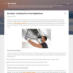 Bio Sealed - Sanitizing Pros In Your Neighborhood