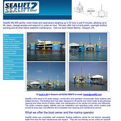 Sealift2 innovative floating dock system, hull cleaning and boat lifting