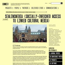 SEALINCMedia: Socially-enriched access to linked cultural media