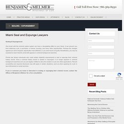 Miami Seal and Expunge Lawyers - Benjamin & MelmerLLC