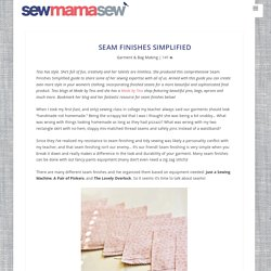 Seam Finishes Simplified