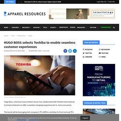 HUGO BOSS selects Toshiba to enable seamless customer experiences