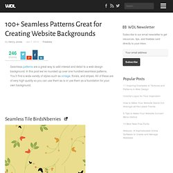 100+ Seamless Patterns Great for Creating Website Backgrounds