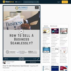 How To Sell A Business Seamlessly? PowerPoint Presentation - ID:9022721